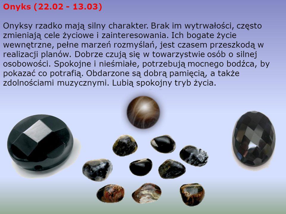 Karneol (10.09 - 29.09) Zawsze kierują się zdrowym rozsądkiem.