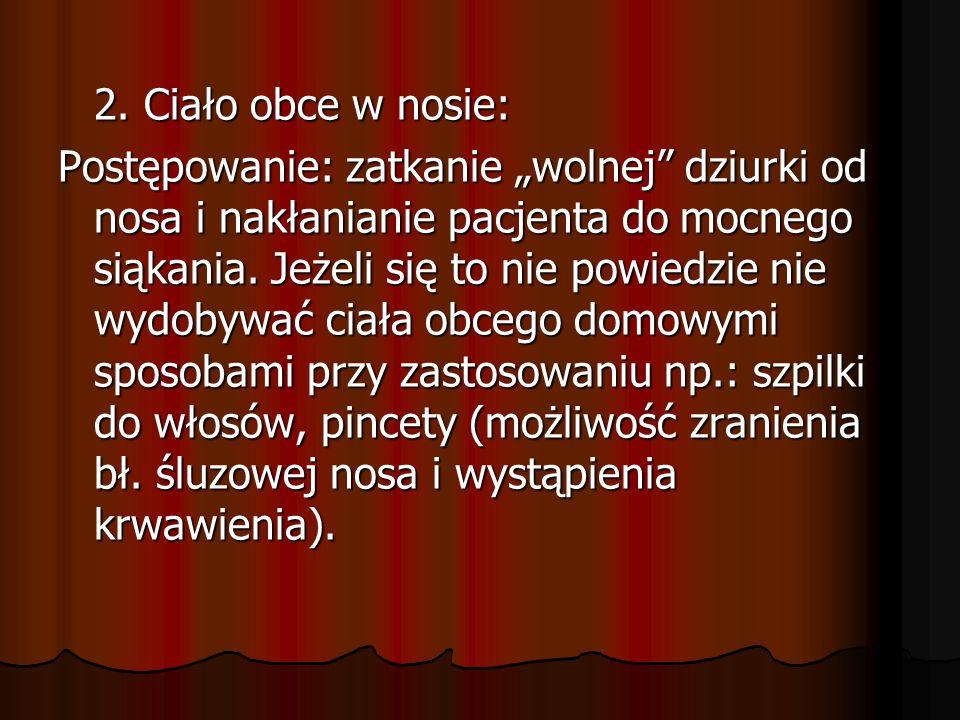 E) krwawienie z żylaka.