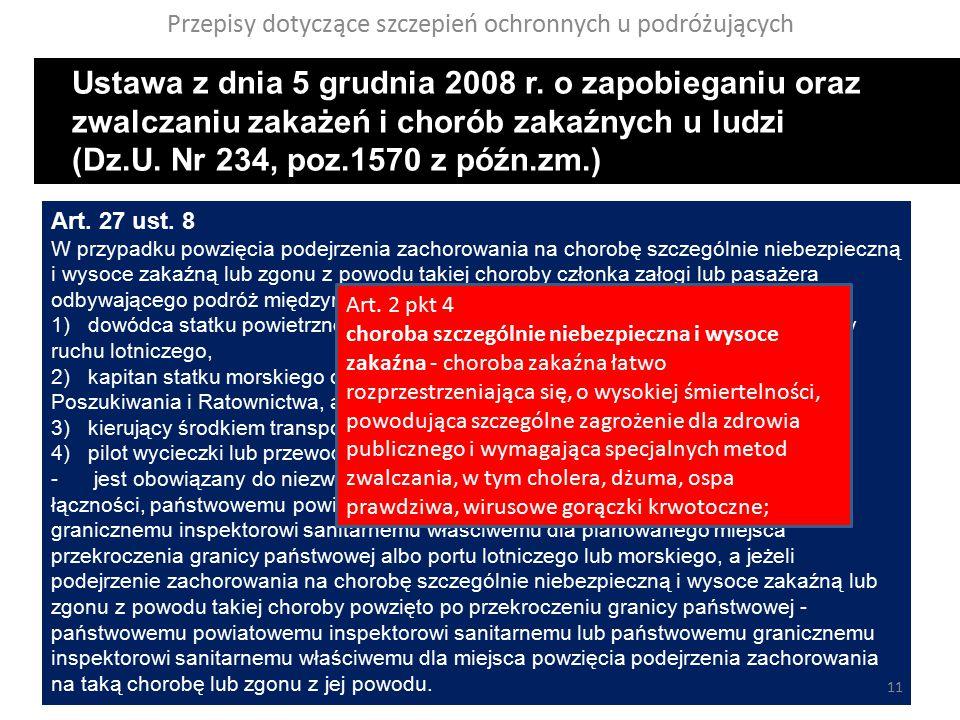 Przepisy dotyczące szczepień ochronnych u podróżujących Ustawa z dnia 5 grudnia 2008 r.