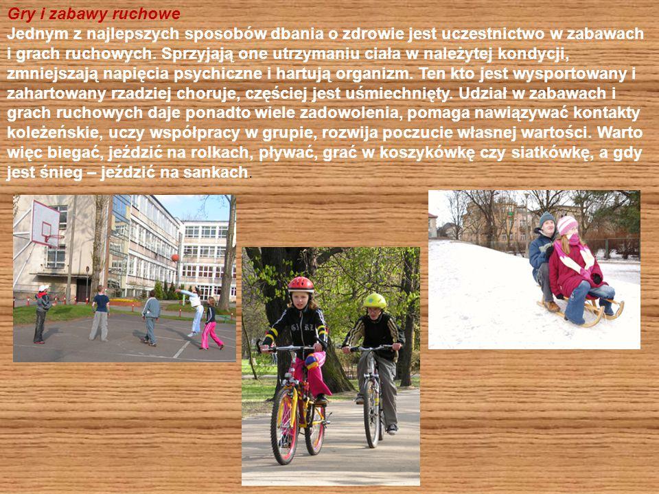 Gry i zabawy ruchowe Jednym z najlepszych sposobów dbania o zdrowie jest uczestnictwo w zabawach i grach ruchowych. Sprzyjają one utrzymaniu ciała w n