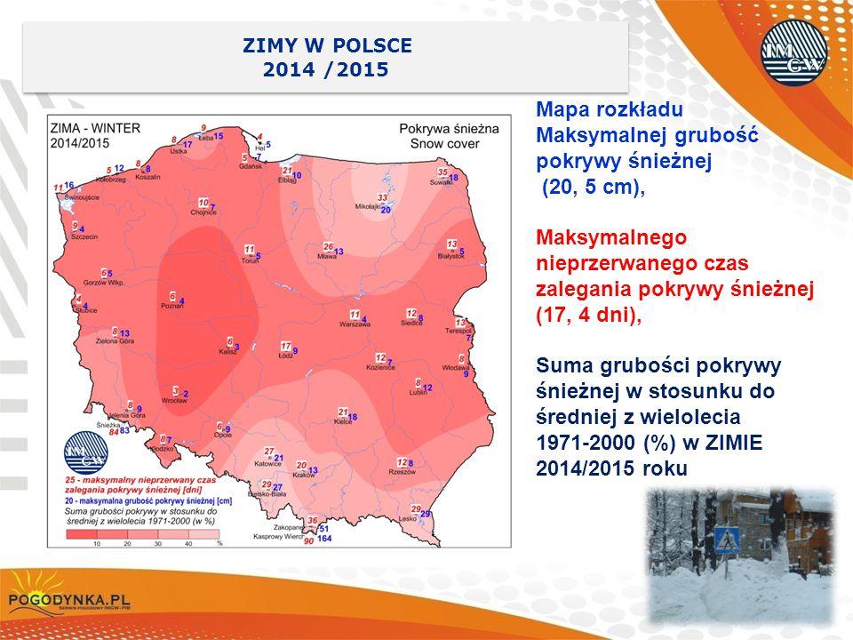 27 ZIMY W POLSCE 2014 /2015 ZIMY W POLSCE 2014 /2015 Mapa rozkładu Maksymalnej grubość pokrywy śnieżnej (20, 5 cm), Maksymalnego nieprzerwanego czas z