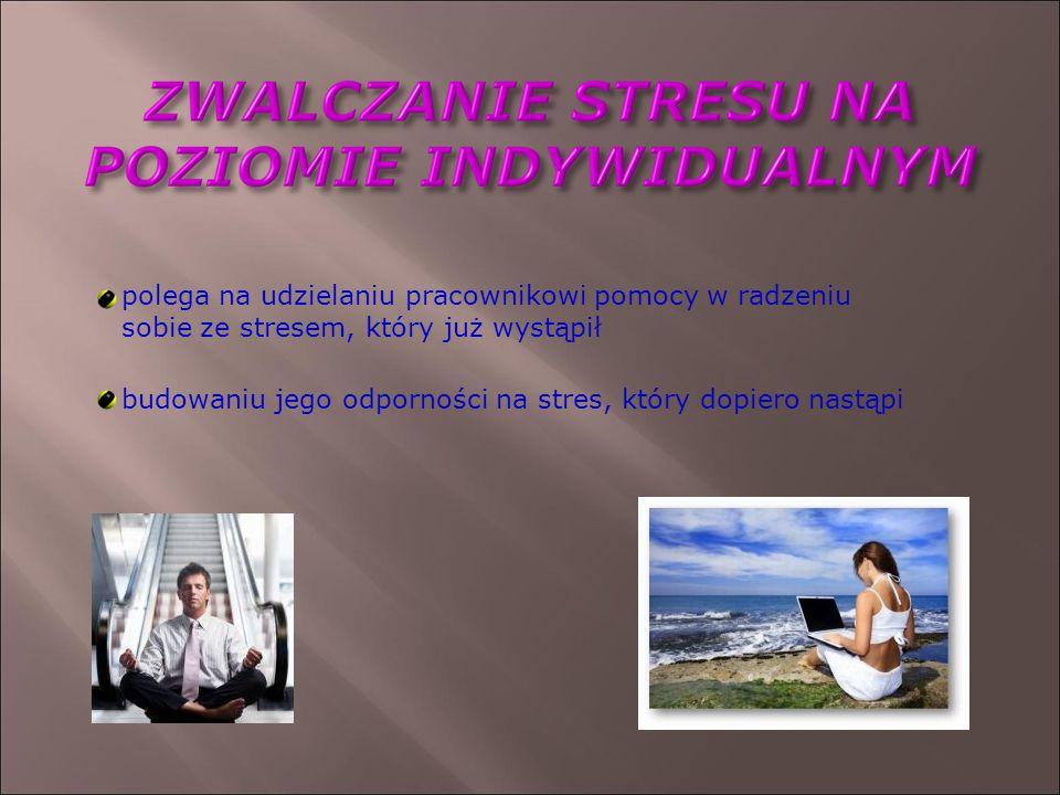 polega na udzielaniu pracownikowi pomocy w radzeniu sobie ze stresem, który już wystąpił budowaniu jego odporności na stres, który dopiero nastąpi