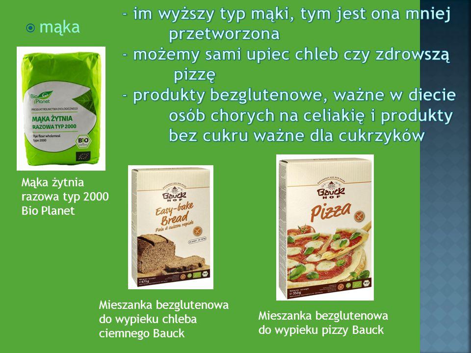  mąka Mieszanka bezglutenowa do wypieku chleba ciemnego Bauck Mąka żytnia razowa typ 2000 Bio Planet Mieszanka bezglutenowa do wypieku pizzy Bauck