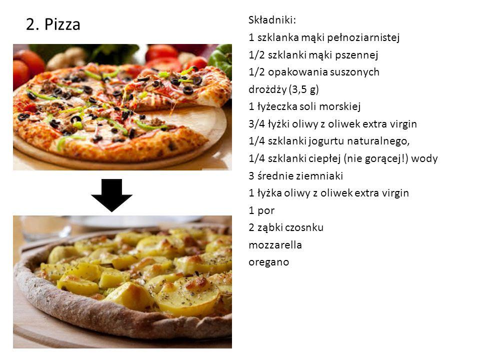 2. Pizza Składniki: 1 szklanka mąki pełnoziarnistej 1/2 szklanki mąki pszennej 1/2 opakowania suszonych drożdży (3,5 g) 1 łyżeczka soli morskiej 3/4 ł