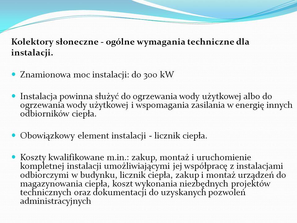Kolektory słoneczne - ogólne wymagania techniczne dla instalacji.