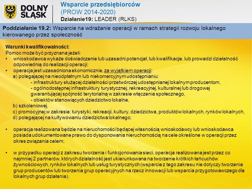 Poddziałanie 19.2: Wsparcie na wdrażanie operacji w ramach strategii rozwoju lokalnego kierowanego przez społeczność Wsparcie przedsiębiorców (PROW 20