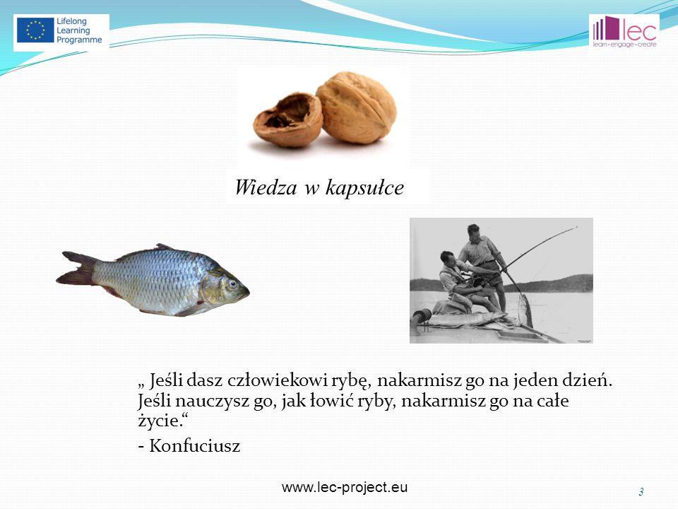 """www.lec-project.eu """" Jeśli dasz człowiekowi rybę, nakarmisz go na jeden dzień."""