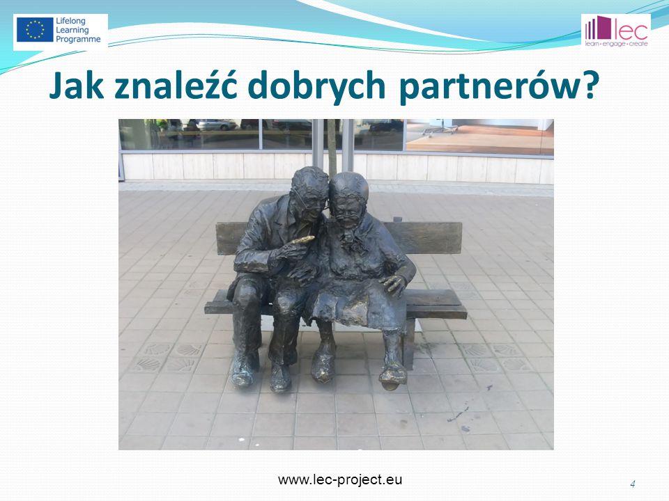 www.lec-project.eu Jak znaleźć dobrych partnerów 4