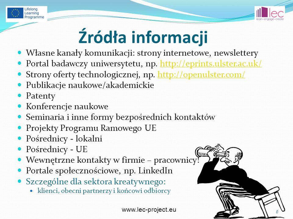 www.lec-project.eu Źródła informacji Własne kanały komunikacji: strony internetowe, newslettery Portal badawczy uniwersytetu, np.