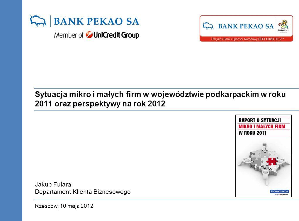 Sytuacja mikro i małych firm w województwie podkarpackim w roku 2011 oraz perspektywy na rok 2012 Rzeszów, 10 maja 2012 Jakub Fulara Departament Klien