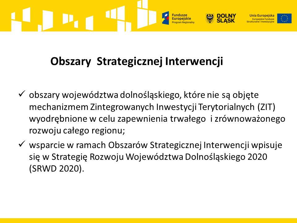 Zarząd Województwa Dolnośląskiego zaproponował następujące Obszary Strategicznej Interwencji: Zachodni Obszar Interwencji - ok.