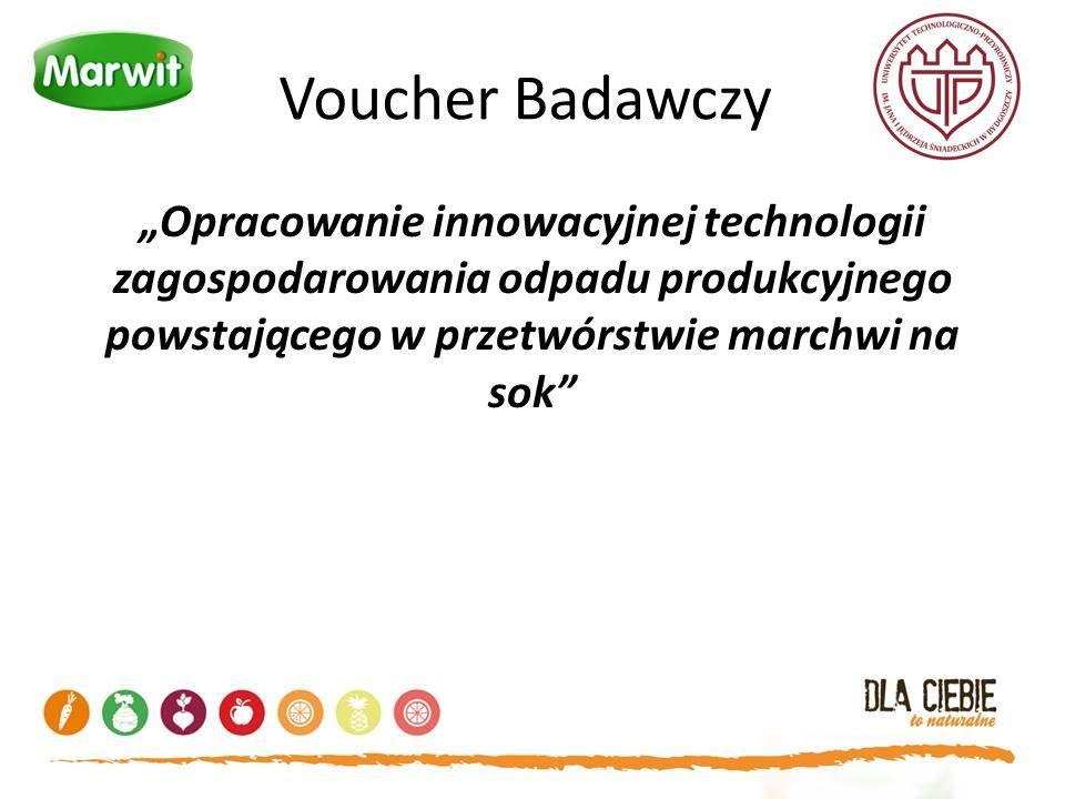 """Voucher Badawczy """"Opracowanie innowacyjnej technologii zagospodarowania odpadu produkcyjnego powstającego w przetwórstwie marchwi na sok"""""""