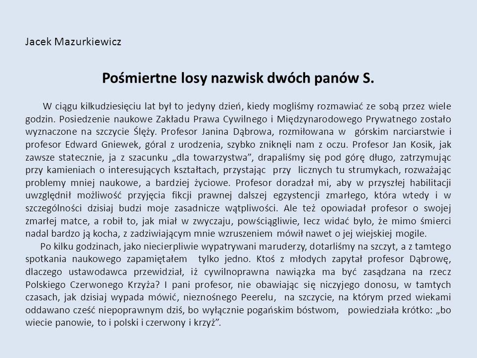 Jacek Mazurkiewicz Pośmiertne losy nazwisk dwóch panów S.