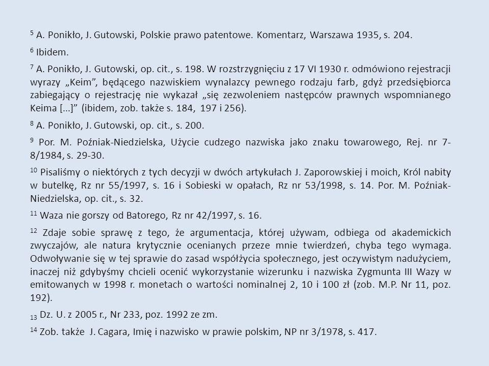 5 A. Ponikło, J. Gutowski, Polskie prawo patentowe.