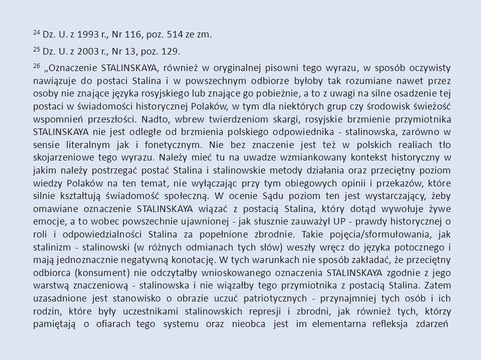 24 Dz. U. z 1993 r., Nr 116, poz. 514 ze zm. 25 Dz.