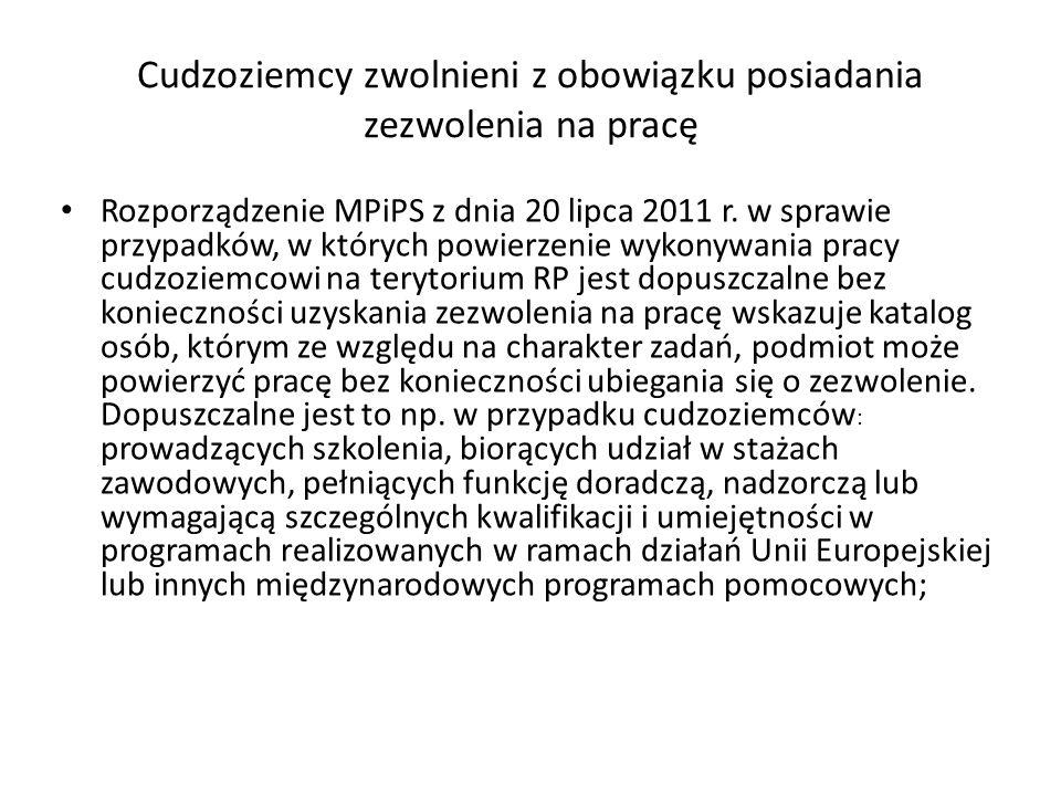 Cudzoziemcy zwolnieni z obowiązku posiadania zezwolenia na pracę Rozporządzenie MPiPS z dnia 20 lipca 2011 r.