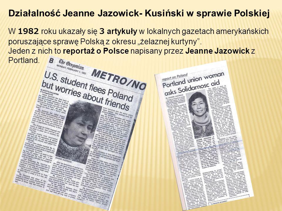 """W 1982 roku ukazały się 3 artykuły w lokalnych gazetach amerykańskich poruszające sprawę Polską z okresu """"żelaznej kurtyny ."""