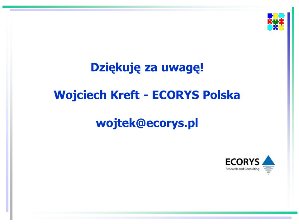 Dziękuję za uwagę! Wojciech Kreft - ECORYS Polska wojtek@ecorys.pl