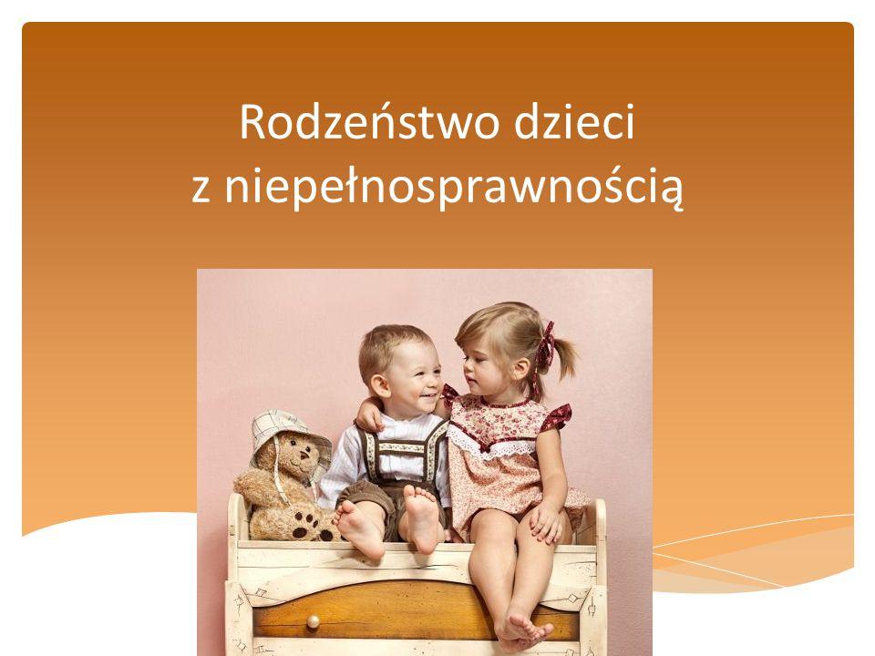 Relacje miedzy rodzeństwem mają wiele unikalnych cech charakterystycznych i dlatego nie mogą być porównywane z żadnymi innymi związkami między ludźmi.