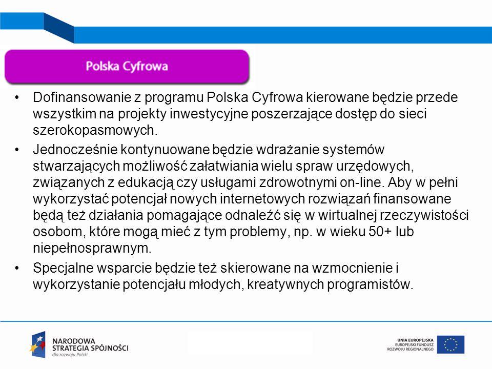 Dofinansowanie z programu Polska Cyfrowa kierowane będzie przede wszystkim na projekty inwestycyjne poszerzające dostęp do sieci szerokopasmowych.