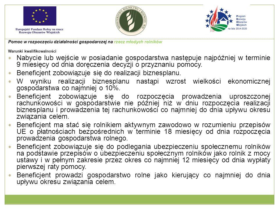 Pomoc w rozpoczęciu działalności gospodarczej na rzecz młodych rolników c.d.