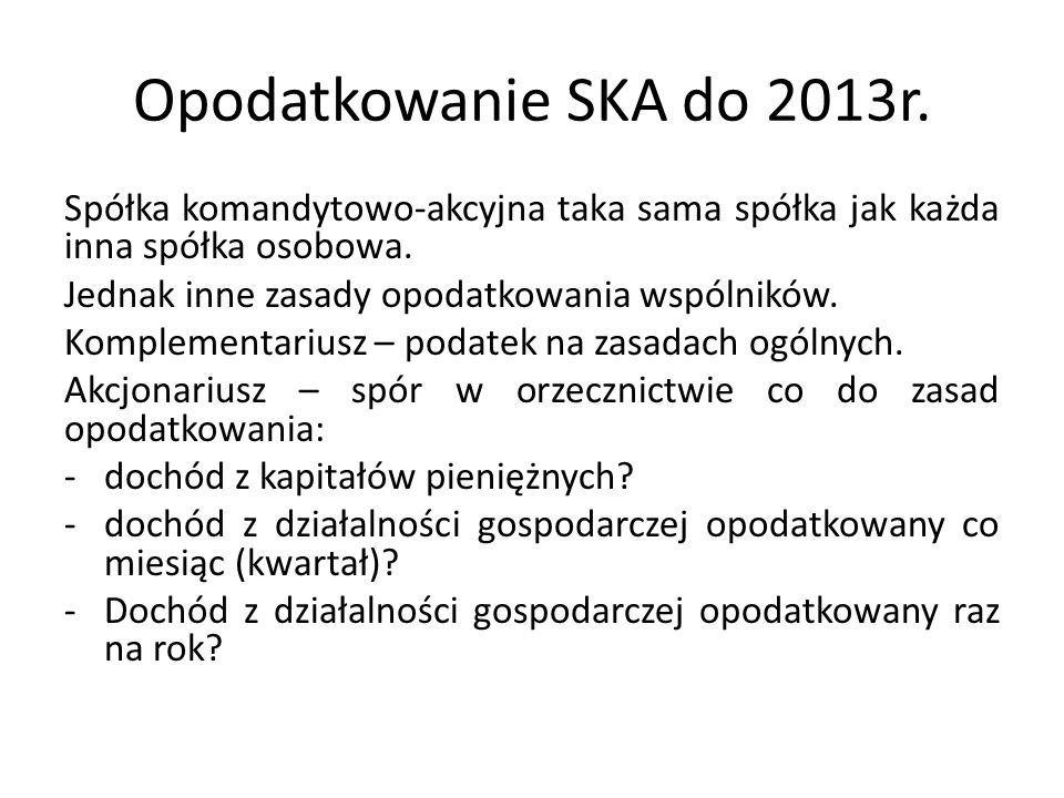 Opodatkowanie SKA do 2013r.
