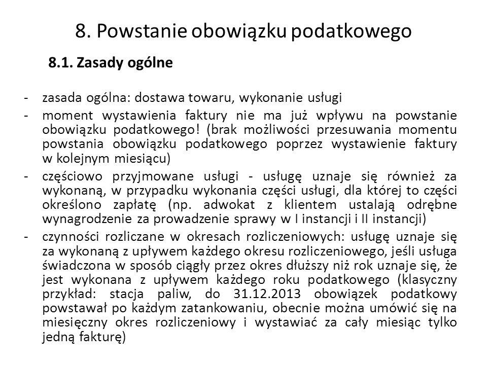 8.Powstanie obowiązku podatkowego 8.1.