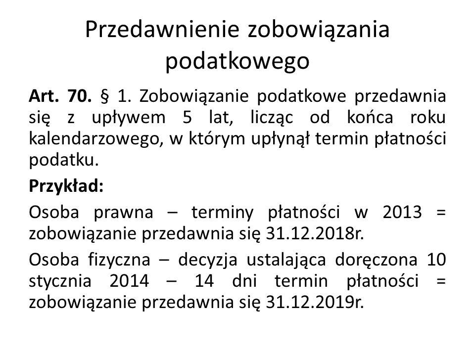 Przedawnienie zobowiązania podatkowego Art.70. § 1.