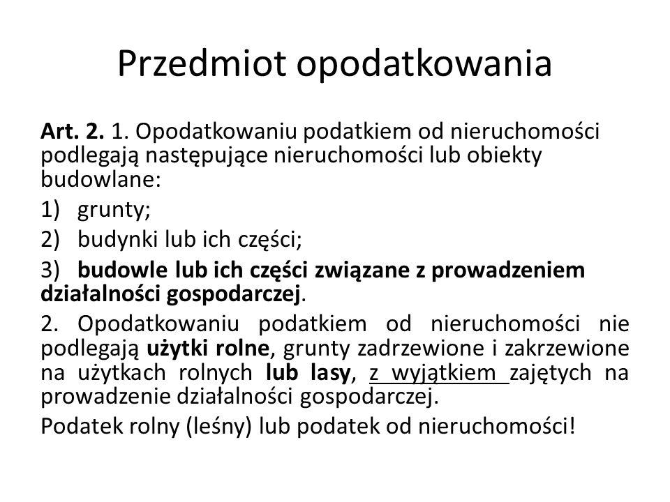 Przedmiot opodatkowania Art.2. 1.