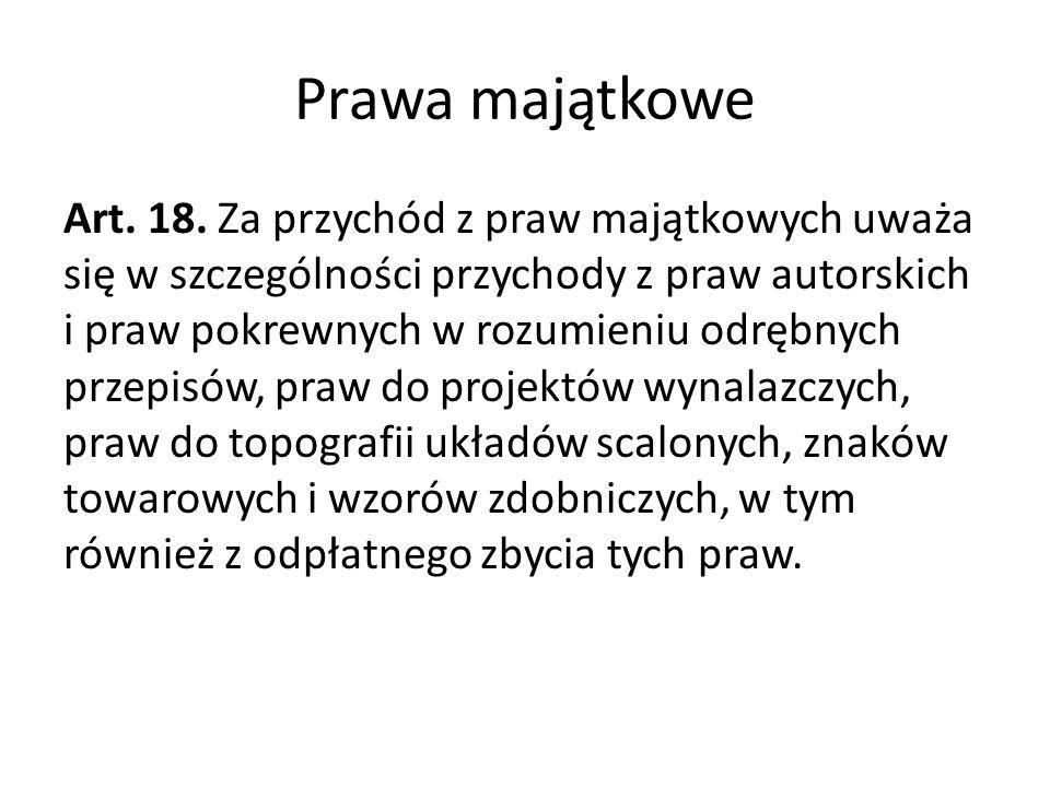 Prawa majątkowe Art.18.