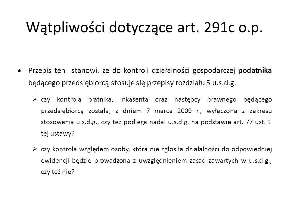 Wątpliwości dotyczące art.291c o.p.