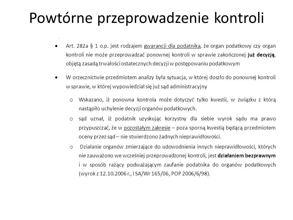 Powtórne przeprowadzenie kontroli  Art.282a § 1 o.p.