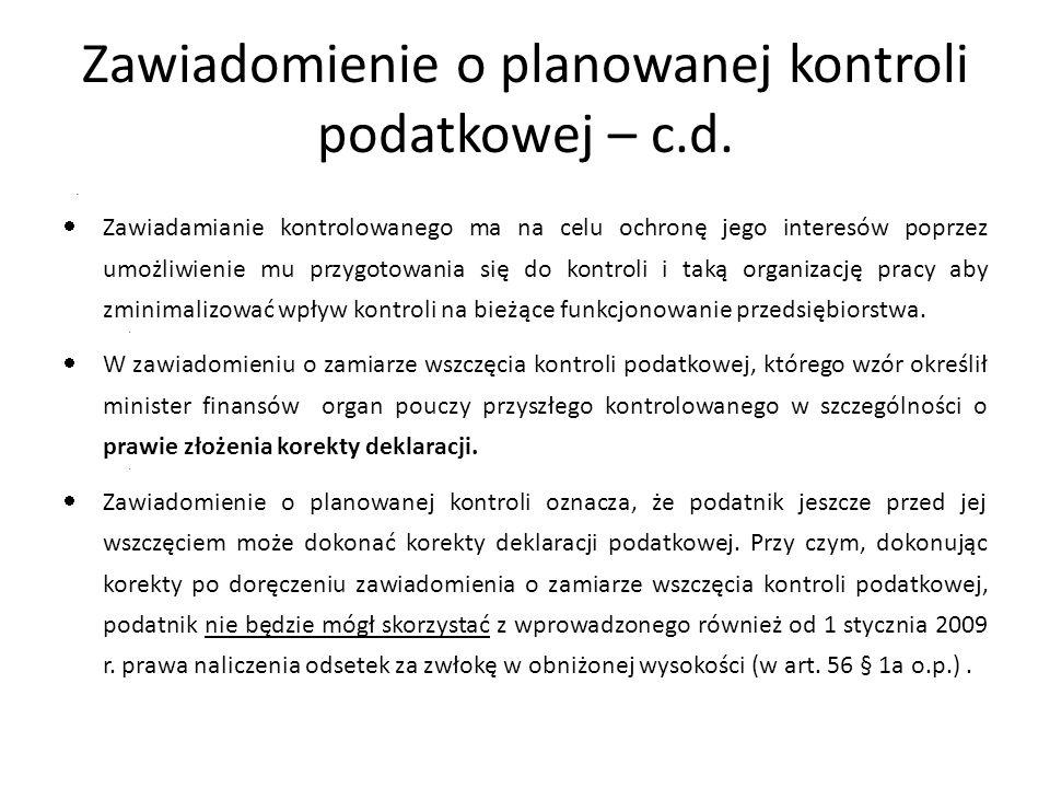 Zawiadomienie o planowanej kontroli podatkowej – c.d.