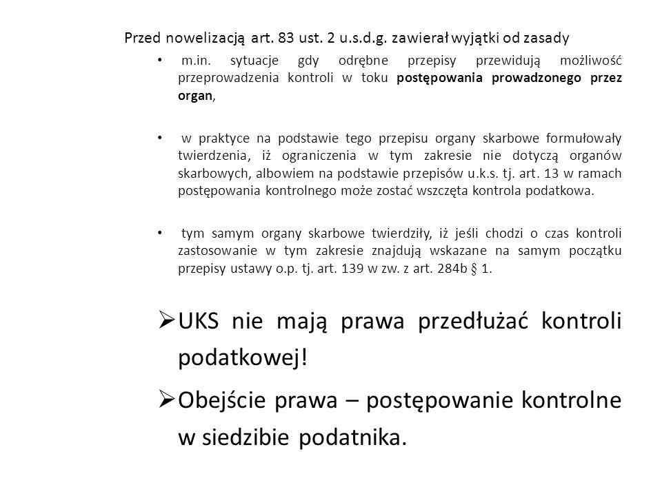 Przed nowelizacją art.83 ust. 2 u.s.d.g. zawierał wyjątki od zasady m.in.
