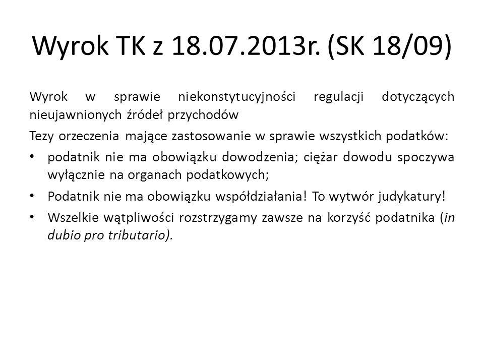 Wyrok TK z 18.07.2013r.