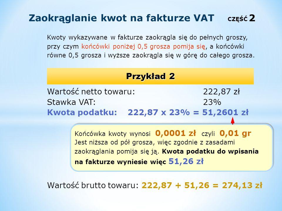 Obliczanie wartości netto, gdy znana jest cena netto i ilość WN =wartość netto (bez VAT) I =ilość CN =cena netto (bez VAT) Przykład W hurtowni sprzedano 10 kg kawy w cenie netto 55 zł za kg.
