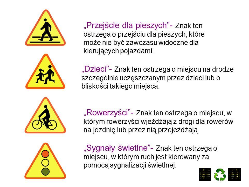 """""""Ustąp pierwszeństwa przejazdu"""" """"Przejazd kolejowy bez zapór""""- Znak ten ostrzega o przejeździe kolejowym wyposażonym w zapory lub półzapory. """" Nierówn"""