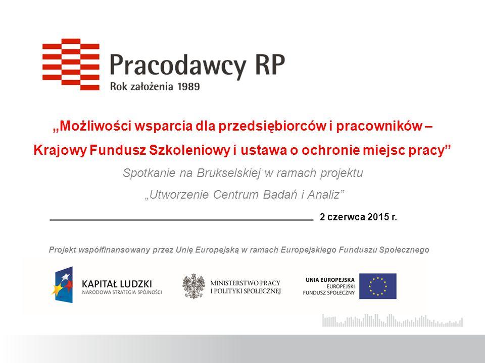 OCHRONA MIEJSC PRACY Wojewódzki Urząd Pracy w Warszawie FUNDUSZ GWARANTOWANYCH ŚWIADCZEŃ PRACOWNICZYCH Warszawa, 2015