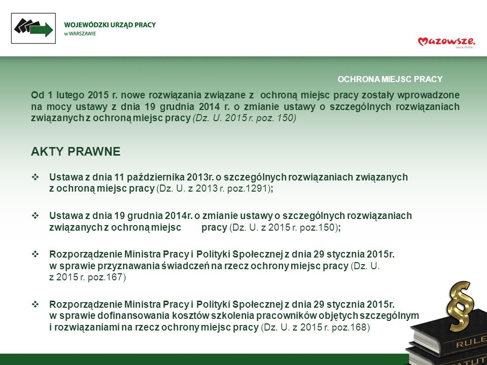 OCHRONA MIEJSC PRACY Od 1 lutego 2015 r.