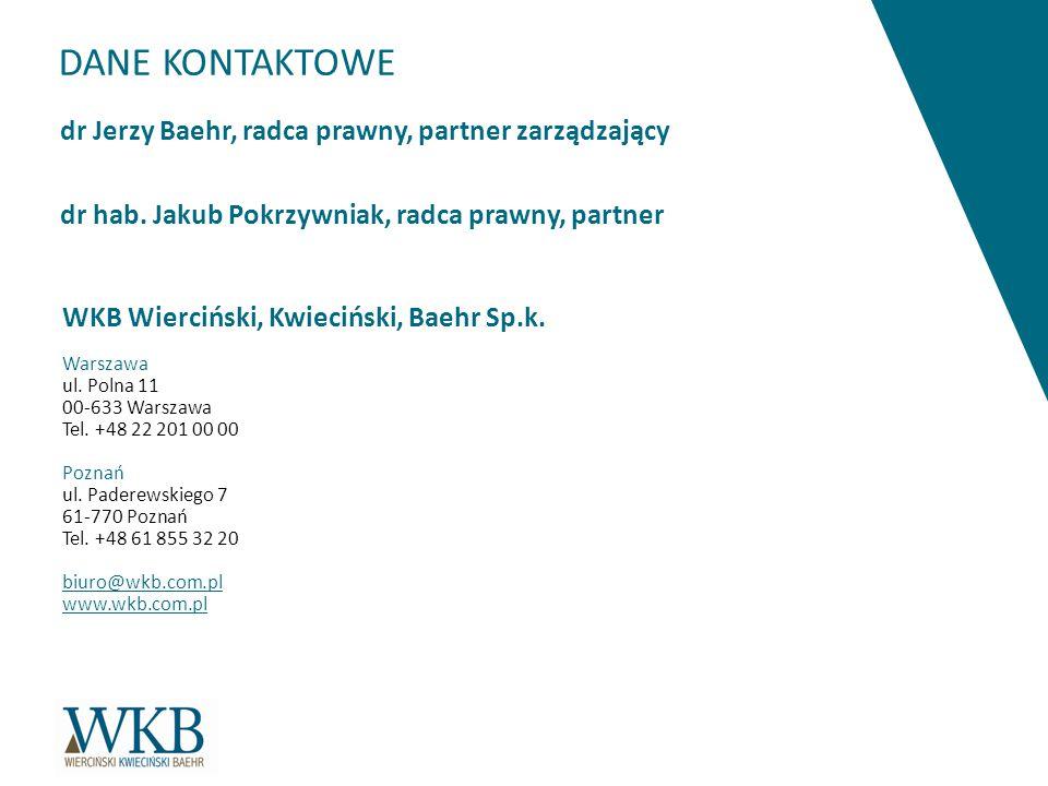 DANE KONTAKTOWE dr Jerzy Baehr, radca prawny, partner zarządzający dr hab.