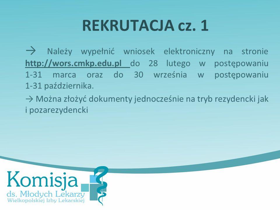 REKRUTACJA cz. 1 → Należy wypełnić wniosek elektroniczny na stronie http://wors.cmkp.edu.pl do 28 lutego w postępowaniu 1-31 marca oraz do 30 września