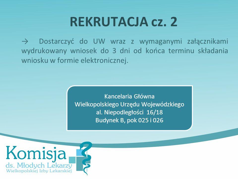 REKRUTACJA cz. 2 → Dostarczyć do UW wraz z wymaganymi załącznikami wydrukowany wniosek do 3 dni od końca terminu składania wniosku w formie elektronic