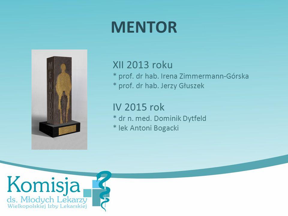 MENTOR XII 2013 roku * prof.dr hab. Irena Zimmermann-Górska * prof.