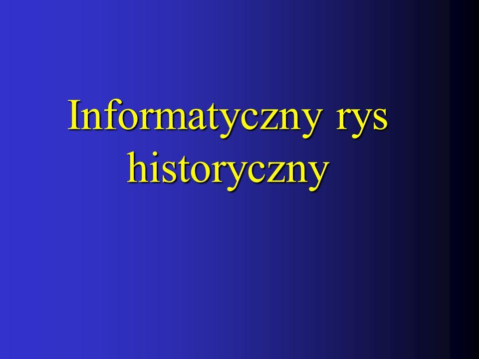 Informatyczny rys historyczny