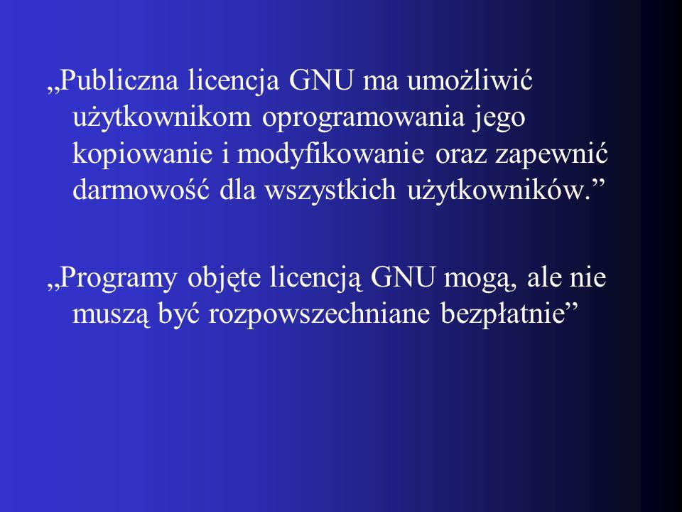"""""""Publiczna licencja GNU ma umożliwić użytkownikom oprogramowania jego kopiowanie i modyfikowanie oraz zapewnić darmowość dla wszystkich użytkowników."""""""