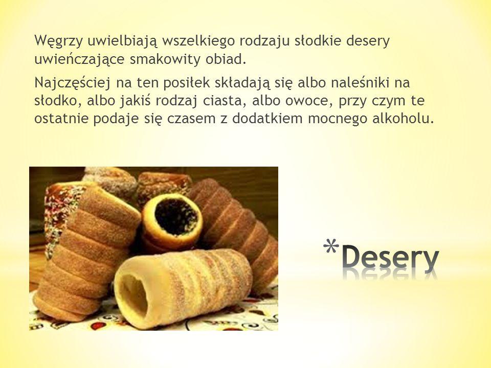 * Makaron zapiekany na słodko (Csusza) Jeśli nie mamy ochoty zamawiać dań mięsnych, dobrym rozwiązaniem może być zapiekany makaron z dodatkiem maku (m