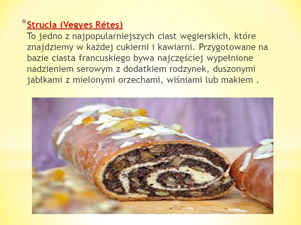 * Naleśniki à la Gundel (Gundel palacsinta) Między innymi dzięki tej potrawie nazwisko słynnego szefa kuchni na stałe zapisało się na kartach historii