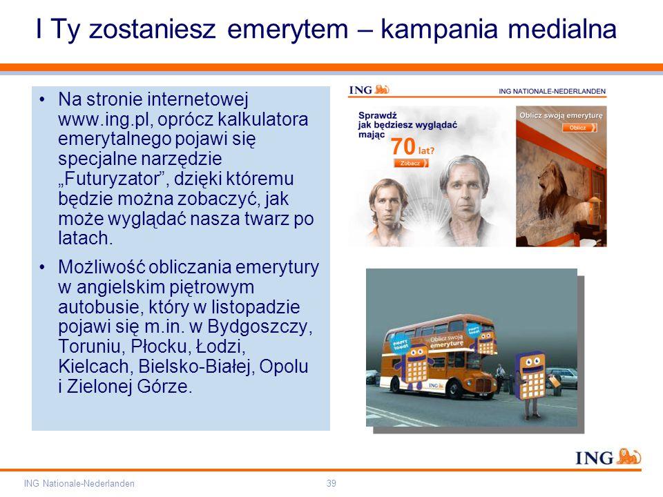 """Pole zarezerwowane dla paska brandingowego Orange RGB= 255,102,000 Light blue RGB= 180,195,225 Dark blue RGB= 000,000,102 Grey RGB= 150,150,150 ING opis kolorów ING Nationale-Nederlanden39 I Ty zostaniesz emerytem – kampania medialna Na stronie internetowej www.ing.pl, oprócz kalkulatora emerytalnego pojawi się specjalne narzędzie """"Futuryzator , dzięki któremu będzie można zobaczyć, jak może wyglądać nasza twarz po latach."""