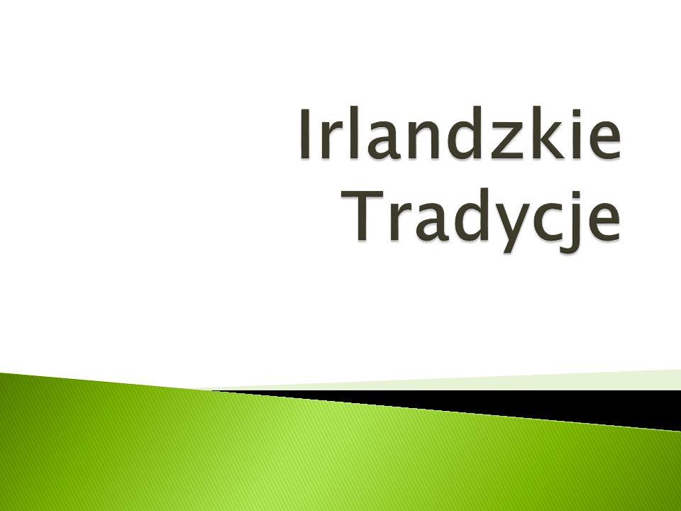  Głównym Świętem Narodowym i religijnym w Irlandii jest obchodzony - 17 marca Dzień Świętego Patryka, patrona kraju.