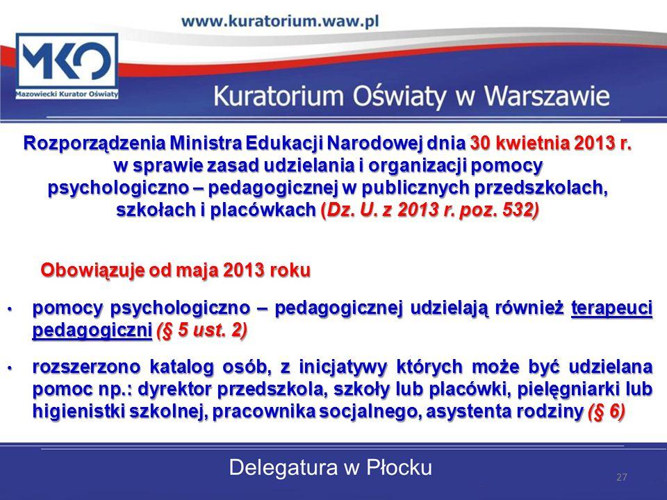 Rozporządzenia Ministra Edukacji Narodowej dnia 30 kwietnia 2013 r.